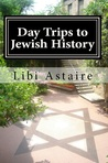 Day Trips to Jewish History