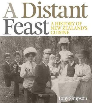 A Distant Feast: The Origins of New Zealand's Cuisine