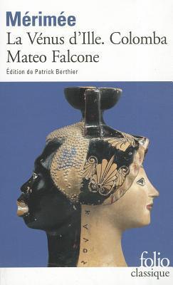 La Vénus d'Ille - Colomba - Mateo Falcone