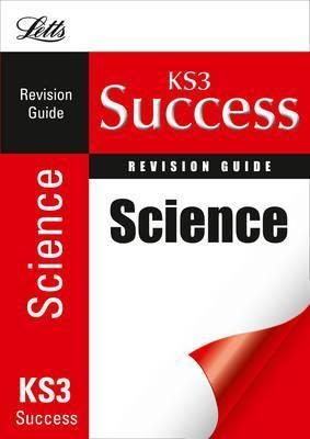 Science: Revision Guide (KS3 Success)