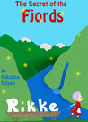 Rikke and the Secret of the Fjords