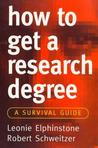 How to Get a Research Degree: A Survival Guide