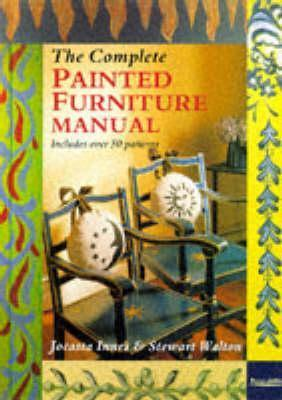 Complete Painted Furniture Manual
