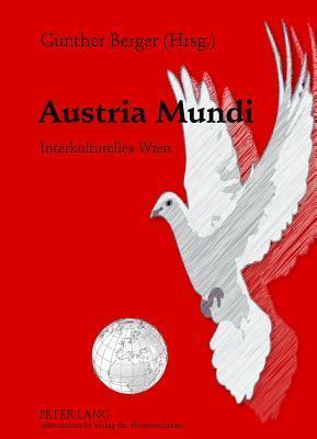 Austria Mundi: Interkulturelles Wien