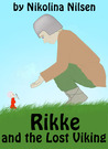 Rikke and the Lost Viking