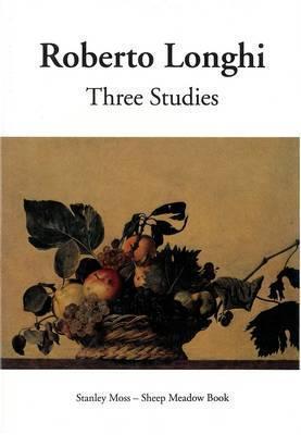 Three Studies: Masolino and Masaccio, Caravaggio and His Forerunners, Carlo Braccesco