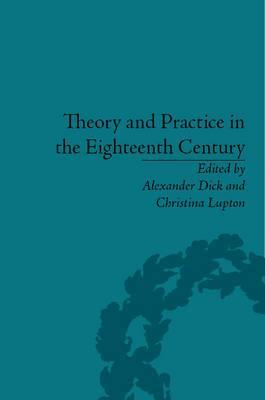 Theory and Practice in the Eighteenth Century: Writing Between Philosophy and Literature