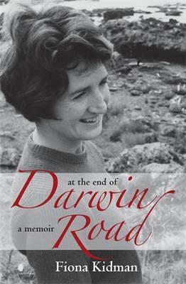 At the End of Darwin Road: A Memoir