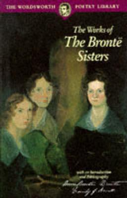 The Works of the Brontë Sisters