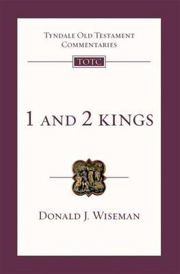 1 And 2 Kings: An Introduction And Commentary por D.J. Wiseman DJVU PDF FB2 978-1844742646