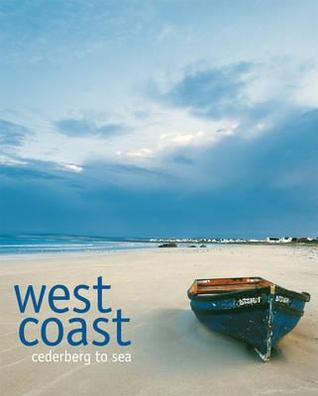 West Coast: Landscape, People, Food, Texture