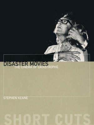 Disaster Movies: The Cinema Of Catastrophe (Short Cuts)