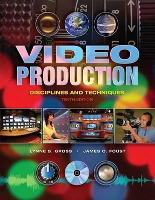 Video Production by Lynne S. Gross