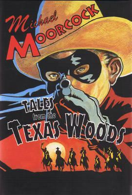 Tales from the Texas Woods