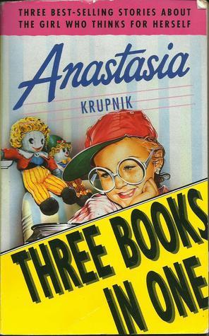 Anastasia: Anastasia Krupnik / Anastasia Again! / Anastasia at Your Service