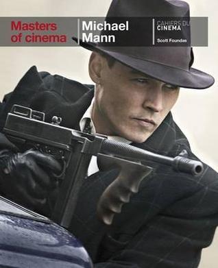 Masters of Cinema: Michael Mann: