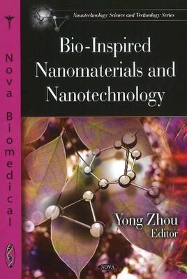 Bio-Inspired Nanomaterials and Nanotechnology