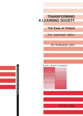 Transforming a Learning Society: The Case of Finland