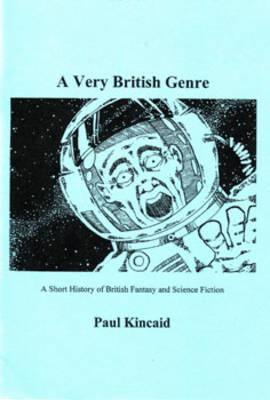 A Very British Genre: A Short History of British Fantasy and Science Fiction