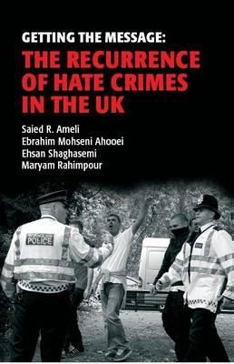 Getting the Message: The Recurrence of Hate Crimes in the UK