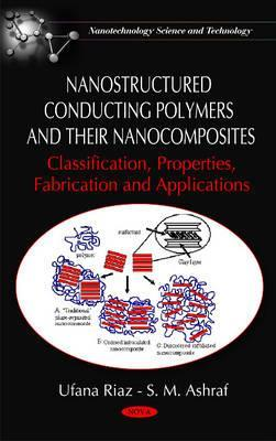 Nanostructured Conducting Polymers and Their Nanocomposites