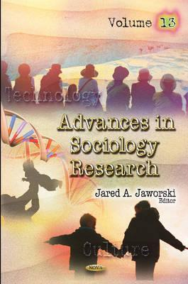 Advances in Sociology Researchv. 13