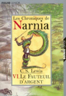 Fauteuil D Argent                  (The Chronicles of Narnia (Publication Order) #4)
