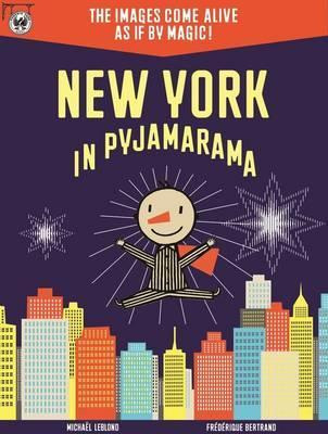 New York in Pyjamarama por Michaël Leblond, Frédérique Bertrand