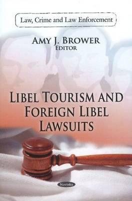 Libel Tourism & Foreign Libel Lawsuits