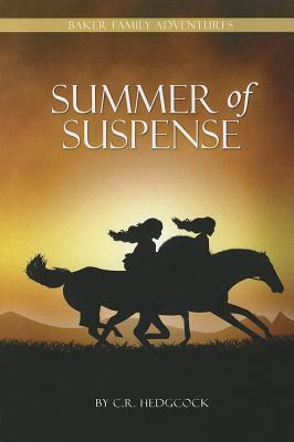 Summer of Suspense (Baker Family Adventures #1)