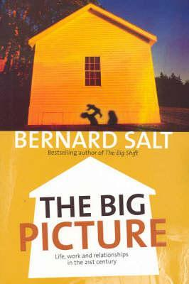 The Big Picture: Life, Work and Relationships in the 21st Century