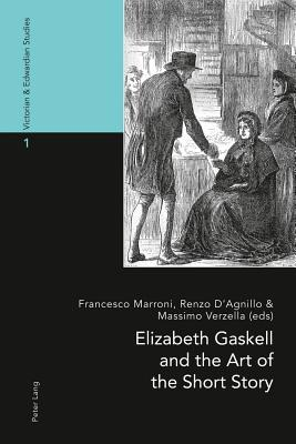 Elizabeth Gaskell and the Art of the Short Story