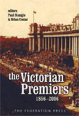 The Victorian Premiers, 1856-2006