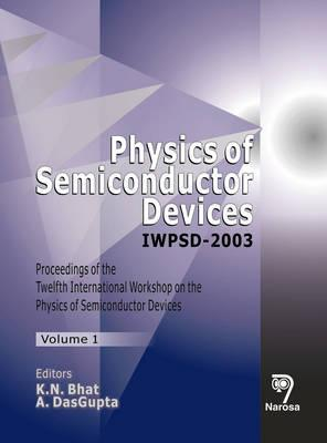 Physics Of Semiconductor Devices Iwpsd 2003 (Vol 1 2)