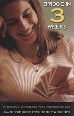 bridge-in-3-weeks-the-beginner-s-21-day-guide-to-the-world-s-most-popular-card-game