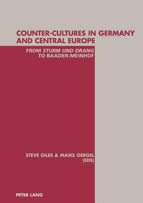 counter-cultures-in-germany-and-central-europe-from-sturm-und-drang-to-baader-meinhof