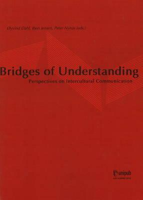 Bridges of Understanding: Perspectives on Intercultural Communication