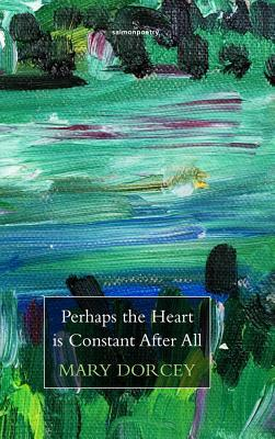 Perhaps the Heart Is Constant After All