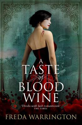 A Taste of Blood Wine (Blood Wine, #1)