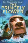 The Princely Flower by Garry Douglas Kilworth
