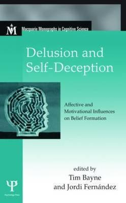 delusion-and-self-deception-affective-and-motivational-influences-on-belief-formation