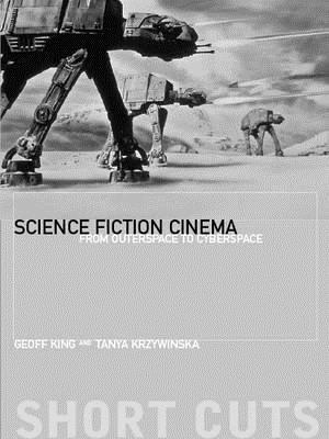 Science Fiction Cinema: From Outerspace to Cyberspace Descargar libros PDF gratis