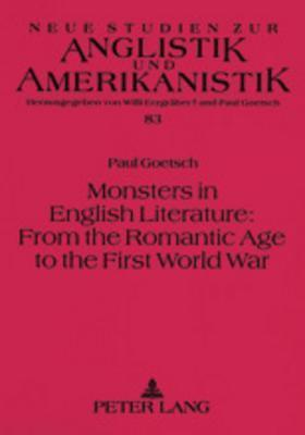 Monsters in English Literature: From the Romantic Age to the First World War