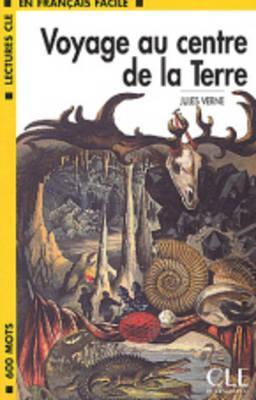 Voyage Au Centre de La Terre Book (Level 1)