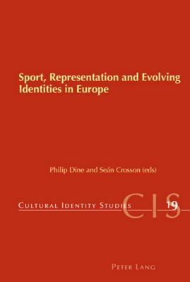 Sport, Representation and Evolving Identities in Europe