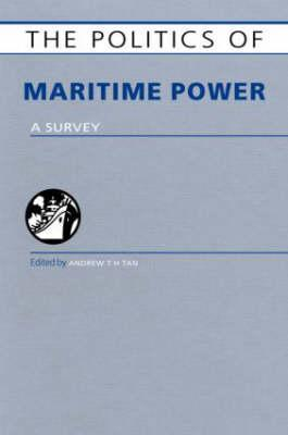 The Politics of Maritime Power: A Survey
