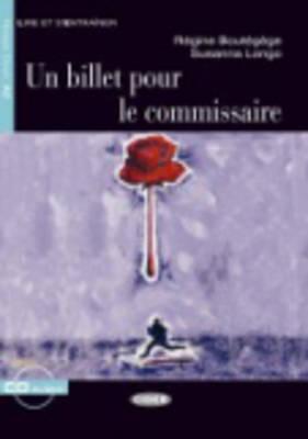 Un Billet Pour le Commissaire [With CD (Audio)]