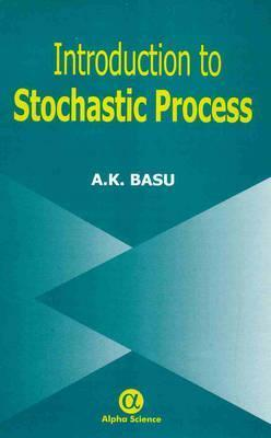 An Introduction to Stochastic Process