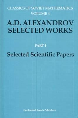 a-d-alexandrov-selected-works-part-i-selected-scientific-papers