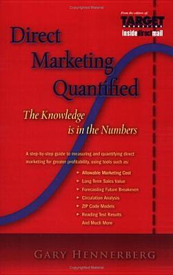 Direct Marketing Quantified: The Knowledge Is in the Numbers